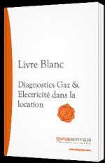 Diagnostics Gaz & Electricité dans la location
