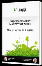 Automatisation Marketing Agile - Mise en service en 8 étapes