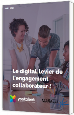 Le digital, levier de l'engagement collaborateur !