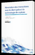 Révolution des interactions avec le client grâce à la technologie de capture