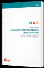 Optimisez votre processus Order-to-Cash en automatisant le traitement de vos commandes clients
