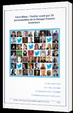 Twitter conté par 50 personnalités de la Banque Finance Assurance