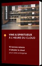 Vins & Spiritueux à l'heure du Cloud