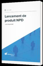Lancement de produit NPD - Livrer le produit