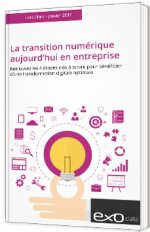 La transition numérique aujourd'hui en entreprise