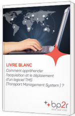 Comment appréhender l'acquisition et le déploiement d'un logiciel TMS (Transport Management System) ?