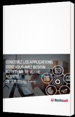 Concevez les applications dont vous avez besoin au rythme de votre activité