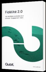 Fidélité 2.0 - Les stratégies à adopter pour stimuler l'engagement client