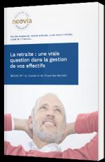 La retraite : une vraie question dans la gestion de vos effectifs