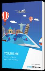 Tourisme - Acquérir et fidéliser avec l'email marketing