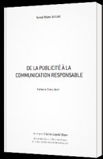 De la publicité à la communication responsable