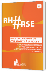 Mode collaboratif ou collaboratif à la mode ?