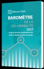 Baromètre de la délivrabilité 2017