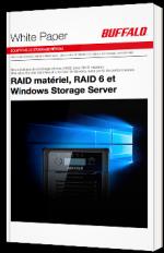 RAID matériel, RAID 6 et Windows Storage Server