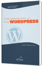 Créer gratuitement un Blog Wordpress