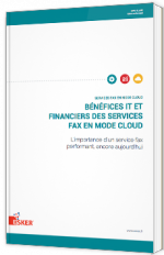 Bénéfices IT et financiers des services Fax en mode Cloud