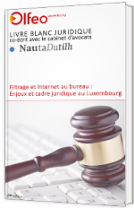 Filtrage et Internet au bureau : Enjeux et cadre juridique au Luxembourg