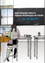 Apprentissage mixte et Espace Numérique de Travail - Mixez dès aujourd'hui