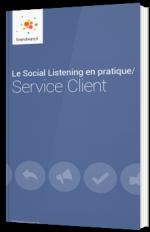 Le social listening en pratique : Service Client