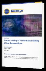 Process mining et Performance Mining à l'ère du numérique