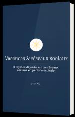 Vacances & réseaux sociaux : 3 mythes déjoués sur les réseaux sociaux en période estivale