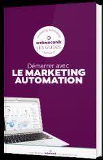 Démarrer avec le marketing automation