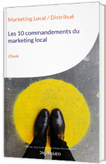 Les 10 commandements du marketing local