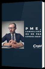 PME, consolider ou ne pas consolider ?