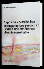 Approche « outside-in » du mapping des parcours : Levier d'une expérience client irréprochable