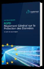 Règlement Général sur la Protection des Données - Un point de vue d'expert