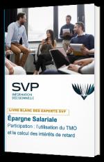 Épargne Salariale - Participation : l'utilisation du TMO et le calcul des intérêts de retard