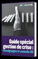 Guide spécial gestion de crise : témoignages et conseils RH