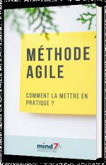 Méthode agile - Comment la mettre en pratique ?
