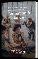 Les bonnes pratiques pour réussir votre formation à distance