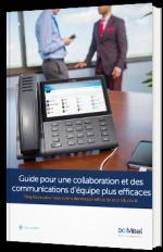 Guide pour une collaboration et des communications d'équipe plus efficaces