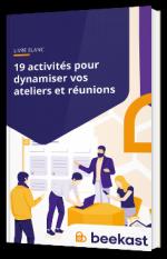 19 activités pour dynamiser vos réunions & ateliers