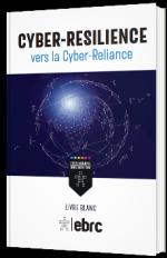 Cyber-résilience vers la cyber-reliance
