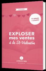 Exploser mes ventes à la St-Valentin