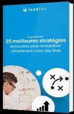 Le guide des 25 meilleures stratégies éprouvées pour rentabiliser simplement votre site web