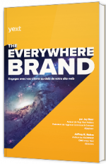 The Everywhere Brand : Engagez avec vos clients au-delà de votre site web