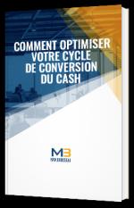 Comment optimiser votre cycle de conversion du cash