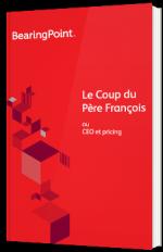 Le Coup du Père François ou CEO et pricing