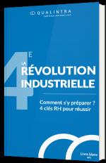 La 4e révolution industrielle - Comment s'y préparer ?