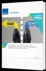 Sécurité et santé au travail : les obligations de l'employeur en terme de prévention des risques
