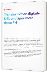 Transformation digitale : DSI, anticipez votre dette RH !