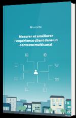 Mesurer et améliorer l'expérience client dans un contexte multicanal