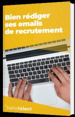 Bien rédiger ses emails de recrutement
