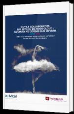 Outils collaboratifs sur site ou encore mode Cloud : le choix ne dépend que de vous