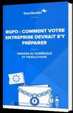 RGPD : Comment votre entreprise devrait s'y préparer