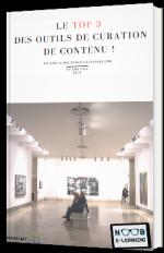 Le top 3 des outils de curation de contenu !